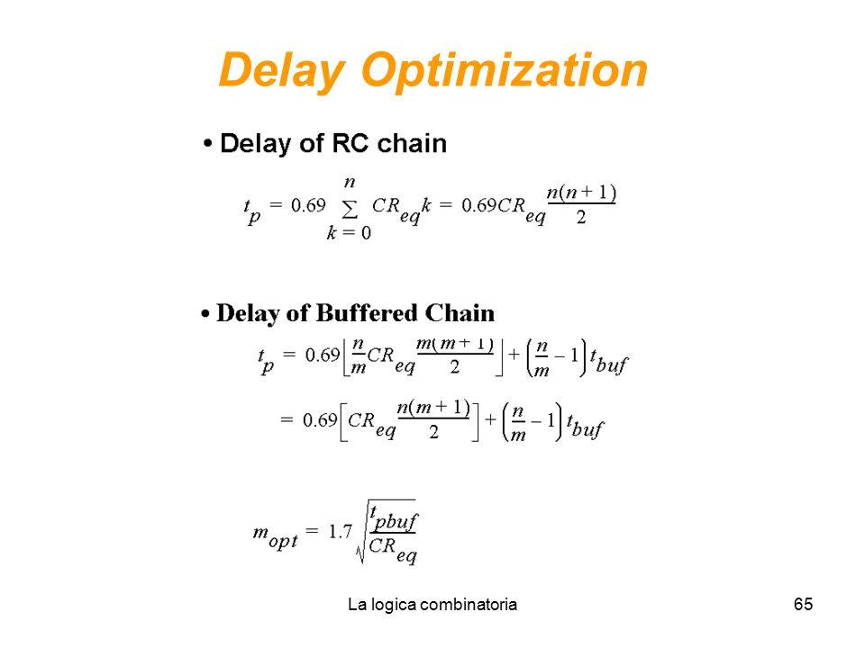 La logica combinatoria65 Delay Optimization