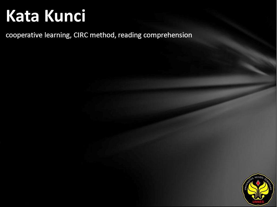Kata Kunci cooperative learning, CIRC method, reading comprehension