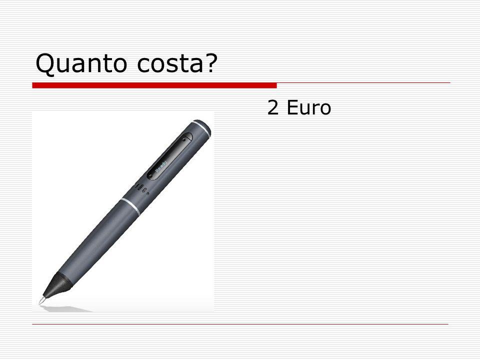 Quanto costa? 2 Euro