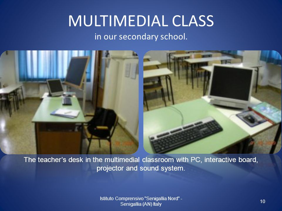 MULTIMEDIAL CLASS in our secondary school.