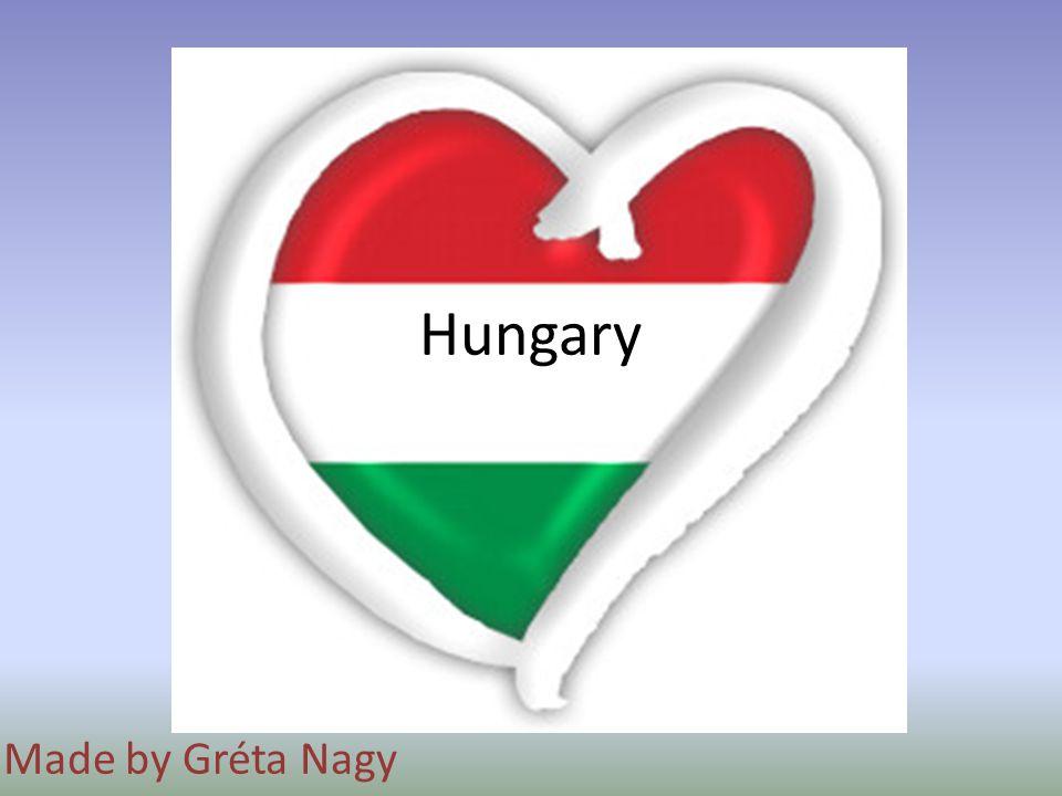 Hungary Made by Gréta Nagy