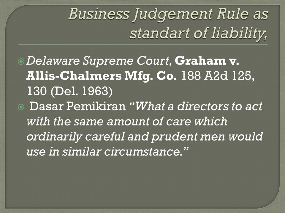  Delaware Supreme Court, Graham v. Allis-Chalmers Mfg.