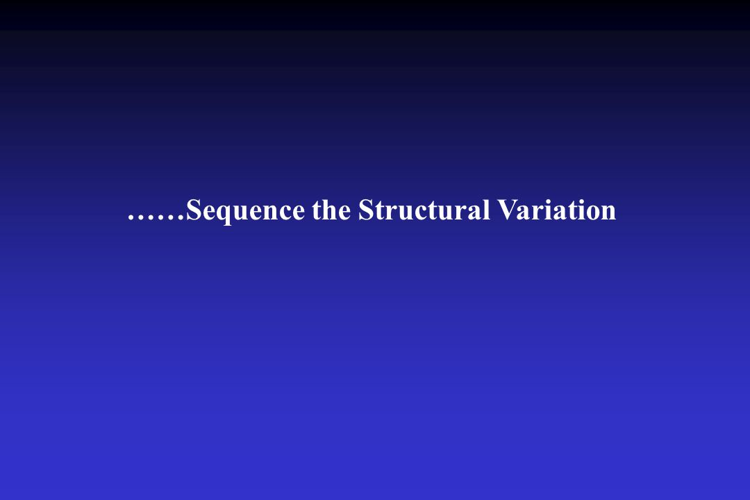 ……Sequence the Structural Variation