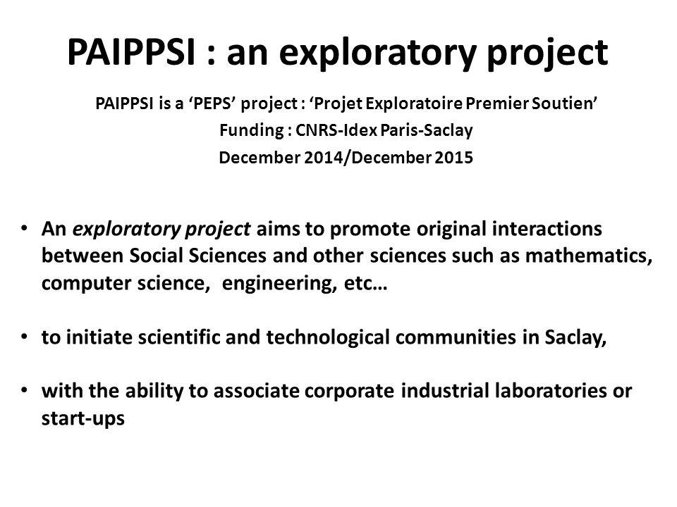 PAIPPSI : an interdisciplinary project Economists : Grazia Cecere, Nicolas Soulié, Matthieu Manant, Serge Pajak, Alain Rallet, Fabrice Rochelandet, Jean-Michel Etienne, Nessrine Omrani (RITM, U.