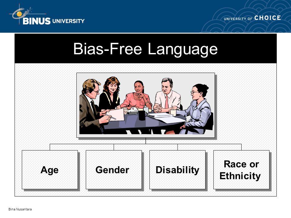 Bina Nusantara Bias-Free Language Age Gender Disability Race or Ethnicity Race or Ethnicity