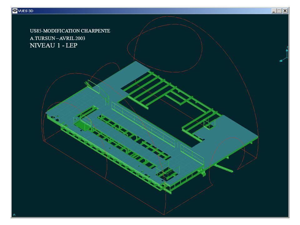 US85-MODIFICATION CHARPENTE A.TURSUN – SEPTEMBRE 2003 NIVEAU 3 - LHC