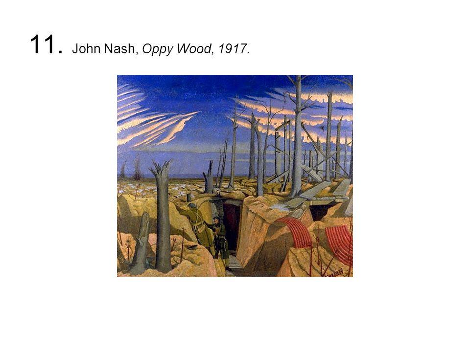 11. John Nash, Oppy Wood, 1917.