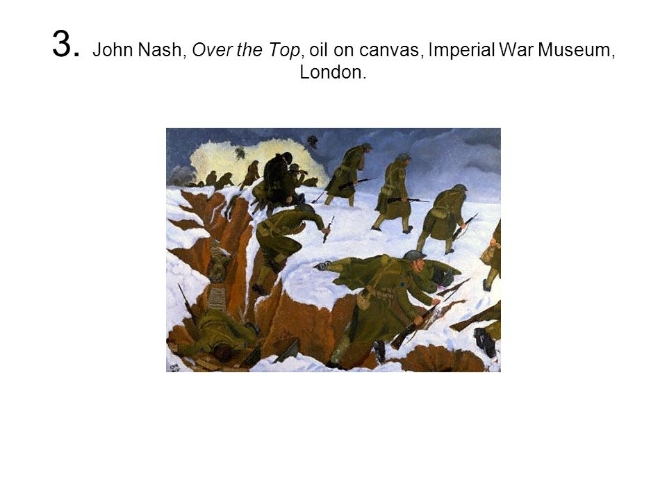 3. John Nash, Over the Top, oil on canvas, Imperial War Museum, London.