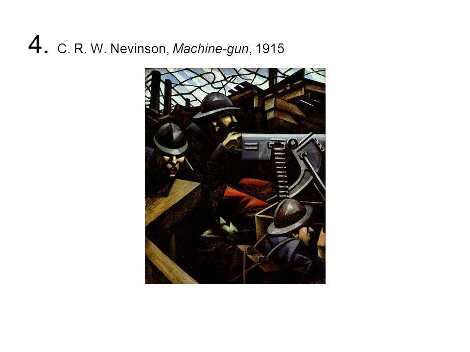 4. C. R. W. Nevinson, Machine-gun, 1915