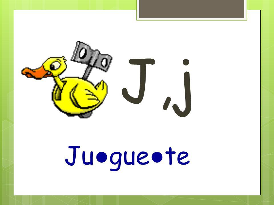 J,j Ju ● gue ● te