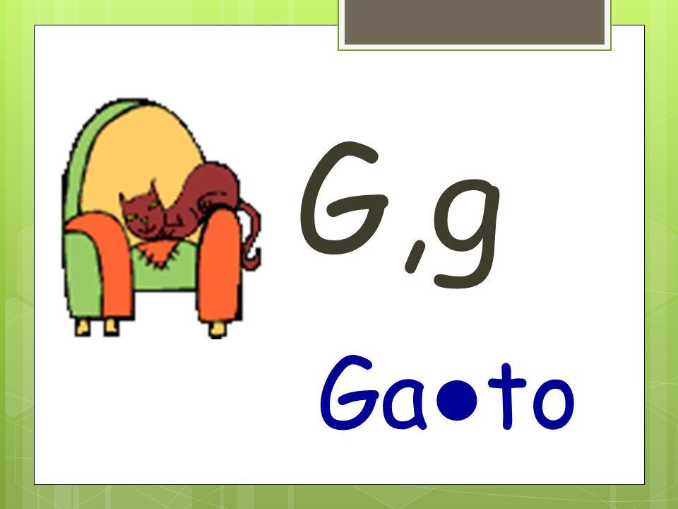 G,g Ga ● to