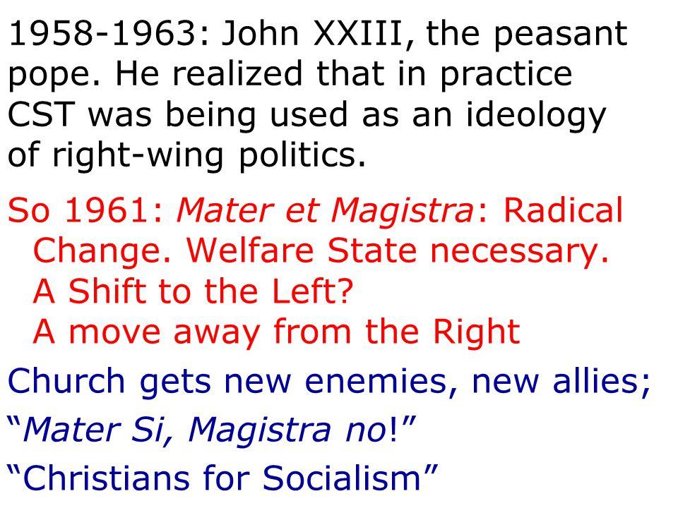 1958-1963: John XXIII, the peasant pope.
