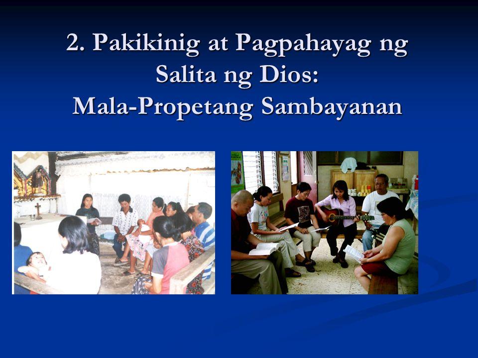 2. Pakikinig at Pagpahayag ng Salita ng Dios: Mala-Propetang Sambayanan