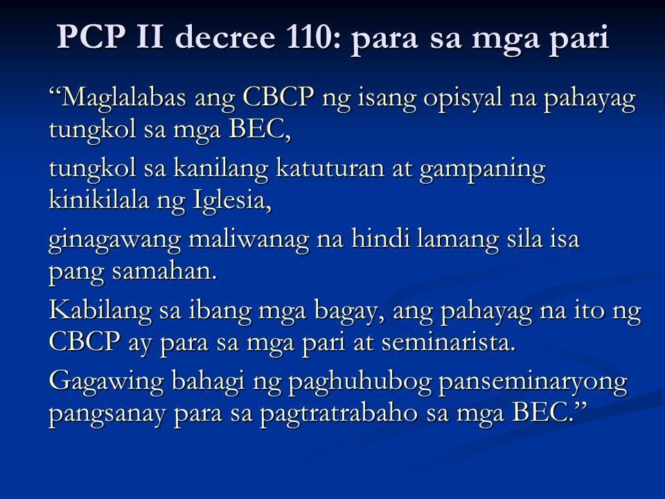 """PCP II decree 110: para sa mga pari """"Maglalabas ang CBCP ng isang opisyal na pahayag tungkol sa mga BEC, tungkol sa kanilang katuturan at gampaning ki"""
