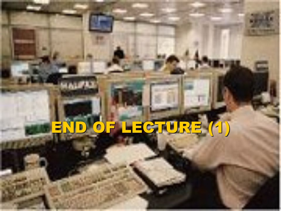 END OF LECTURE (1)