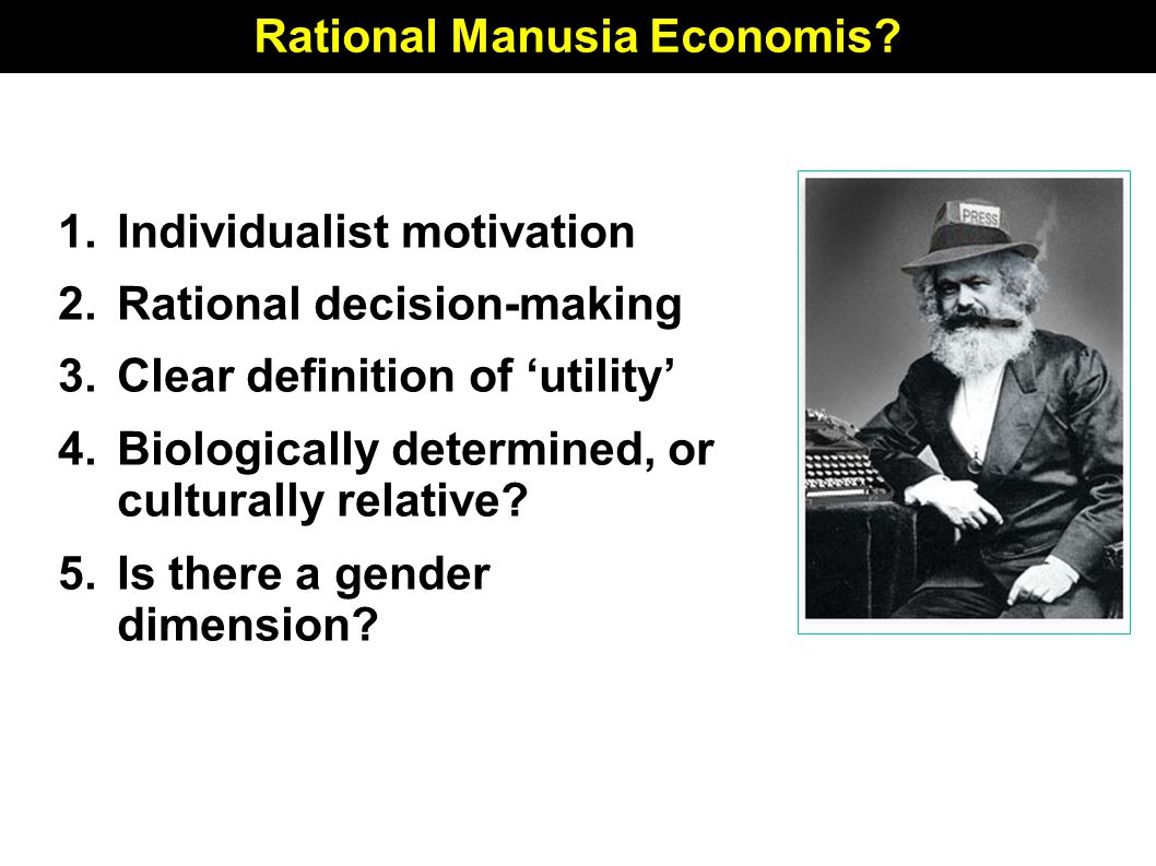 Rational Manusia Economis.
