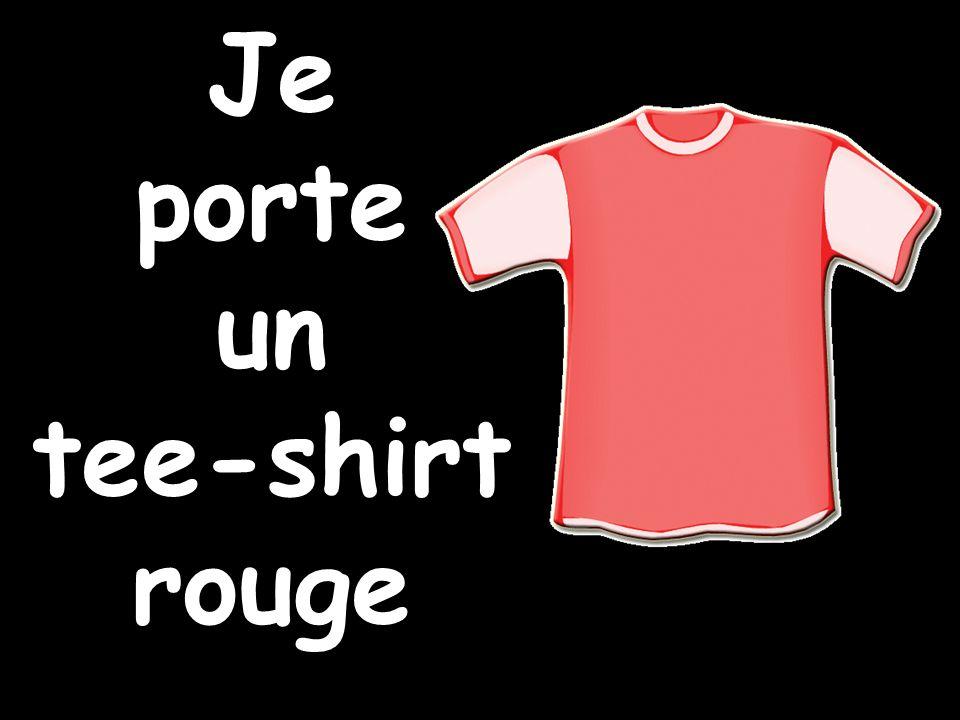 Je porte un tee-shirt rouge