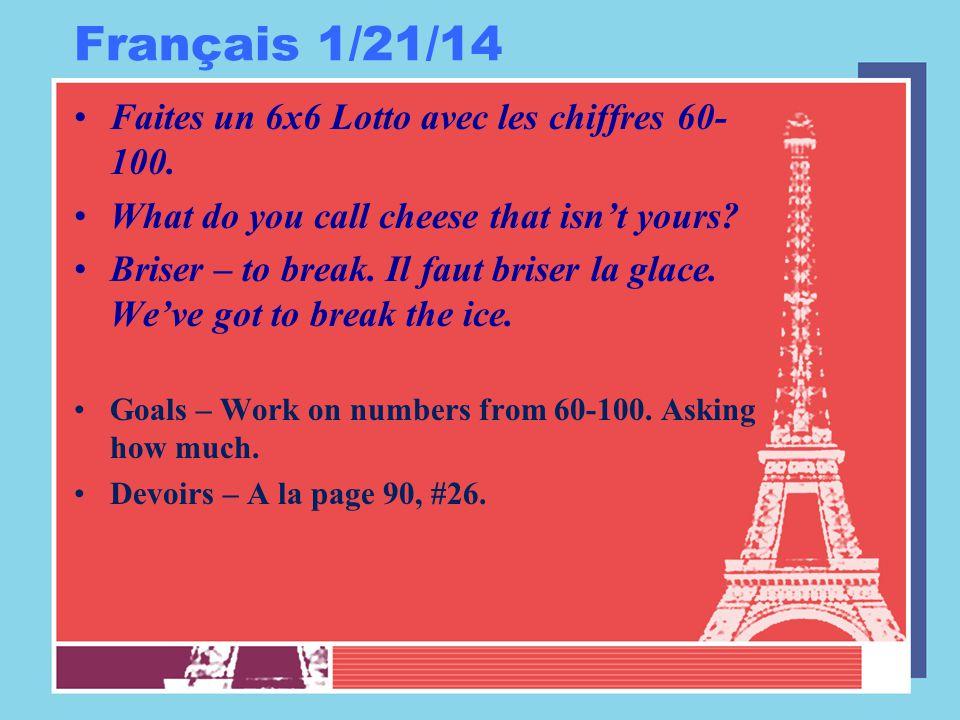 Français 1/21/14 Faites un 6x6 Lotto avec les chiffres 60- 100.