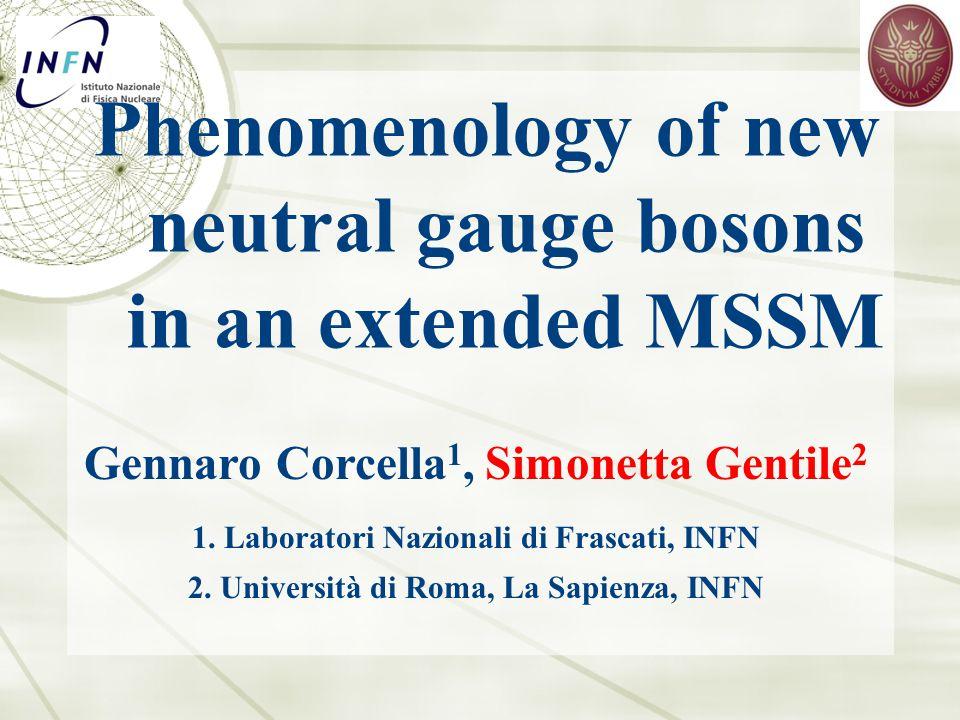 Gennaro Corcella 1, Simonetta Gentile 2 1. Laboratori Nazionali di Frascati, INFN 2.