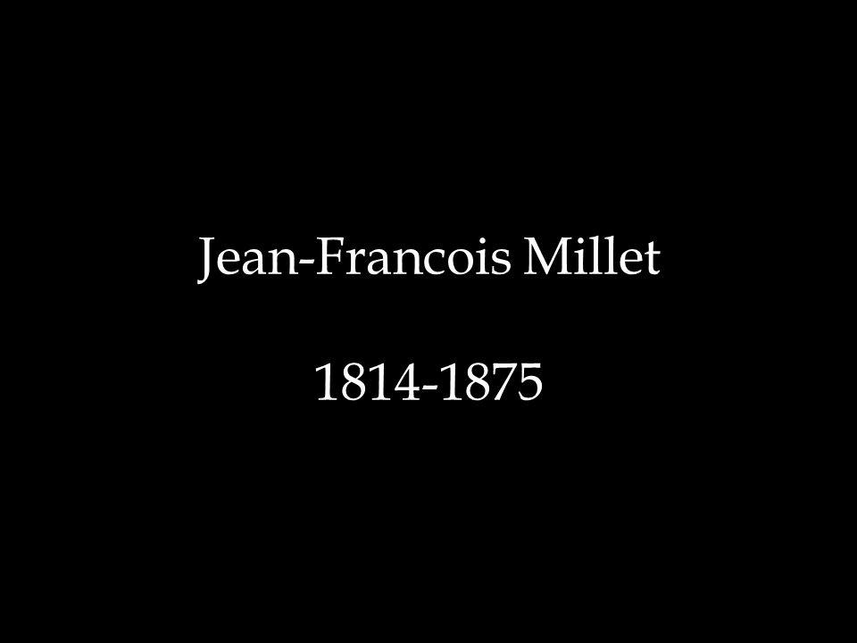 Jean-Francois Millet 1814-1875