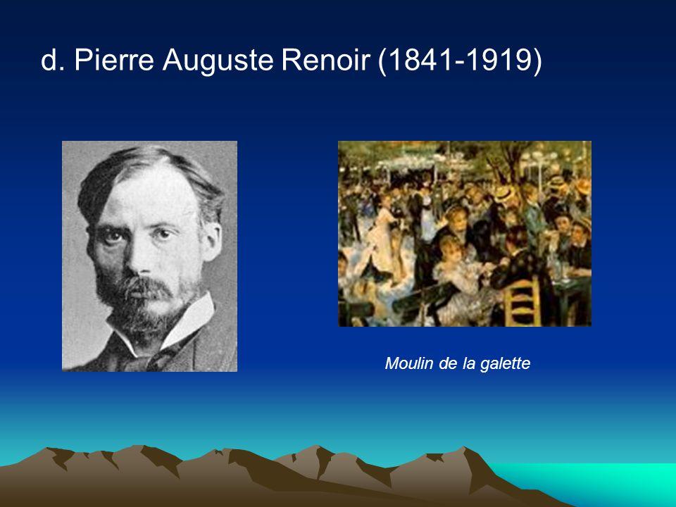 d. Pierre Auguste Renoir (1841-1919) Moulin de la galette
