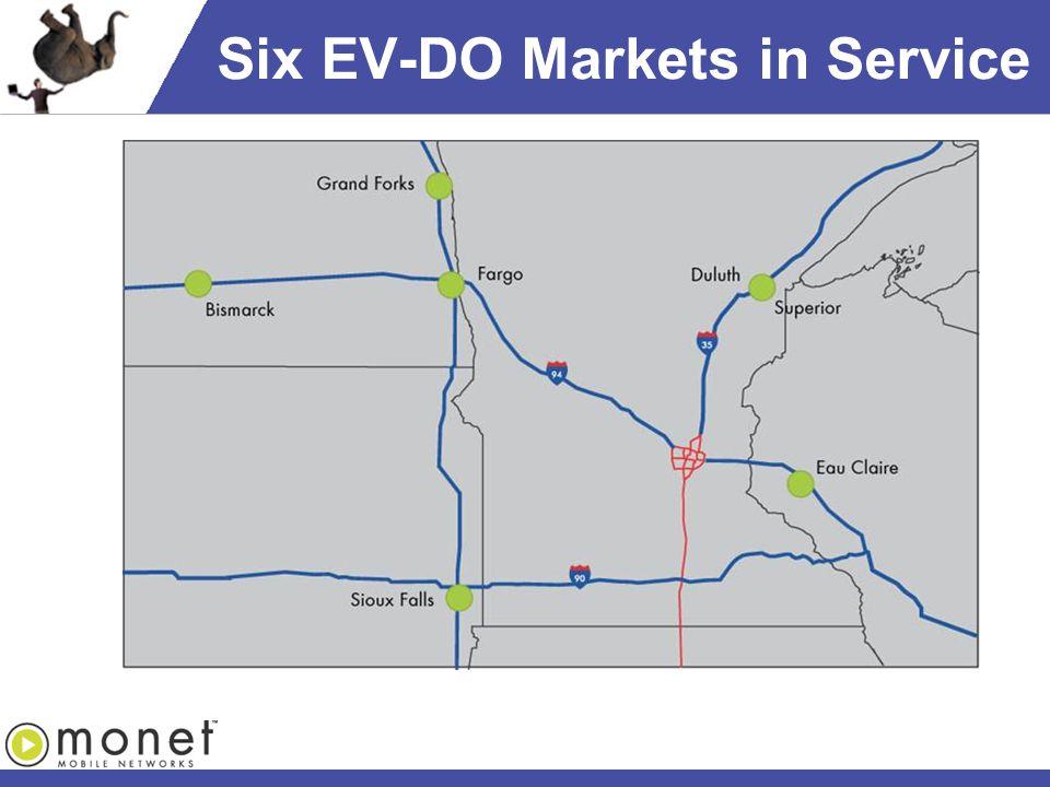 Six EV-DO Markets in Service