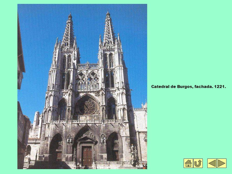 Catedral de Burgos, fachada. 1221.