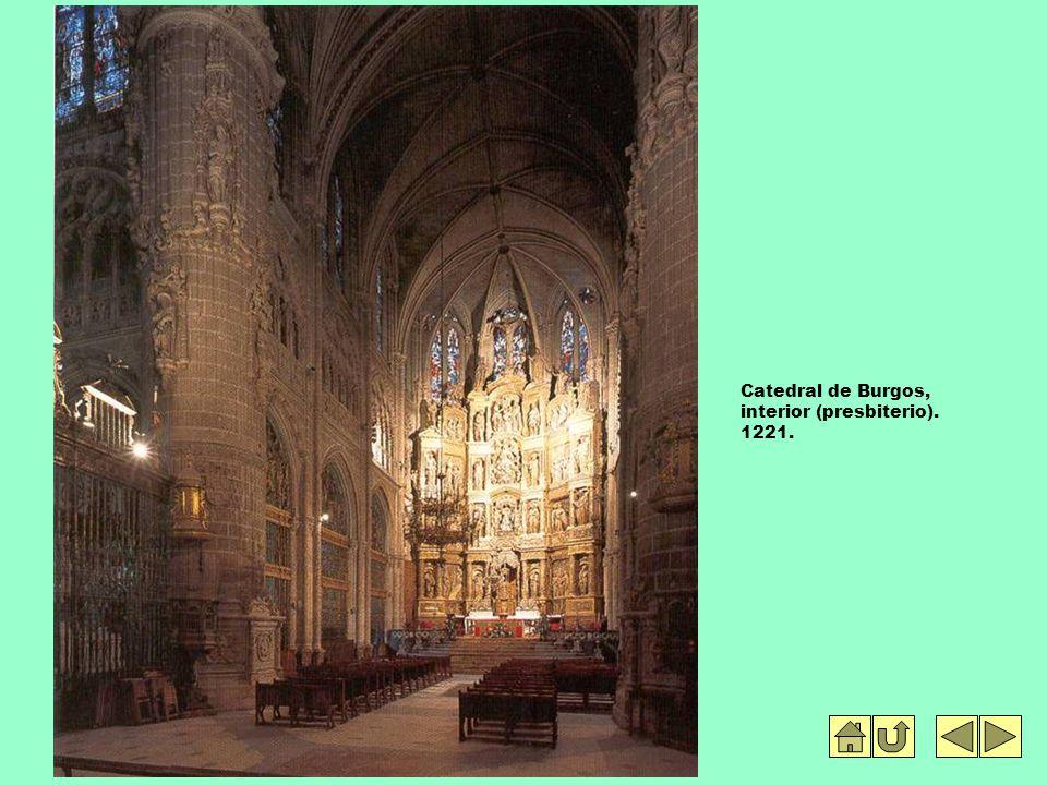 Catedral de Burgos, interior (presbiterio). 1221.