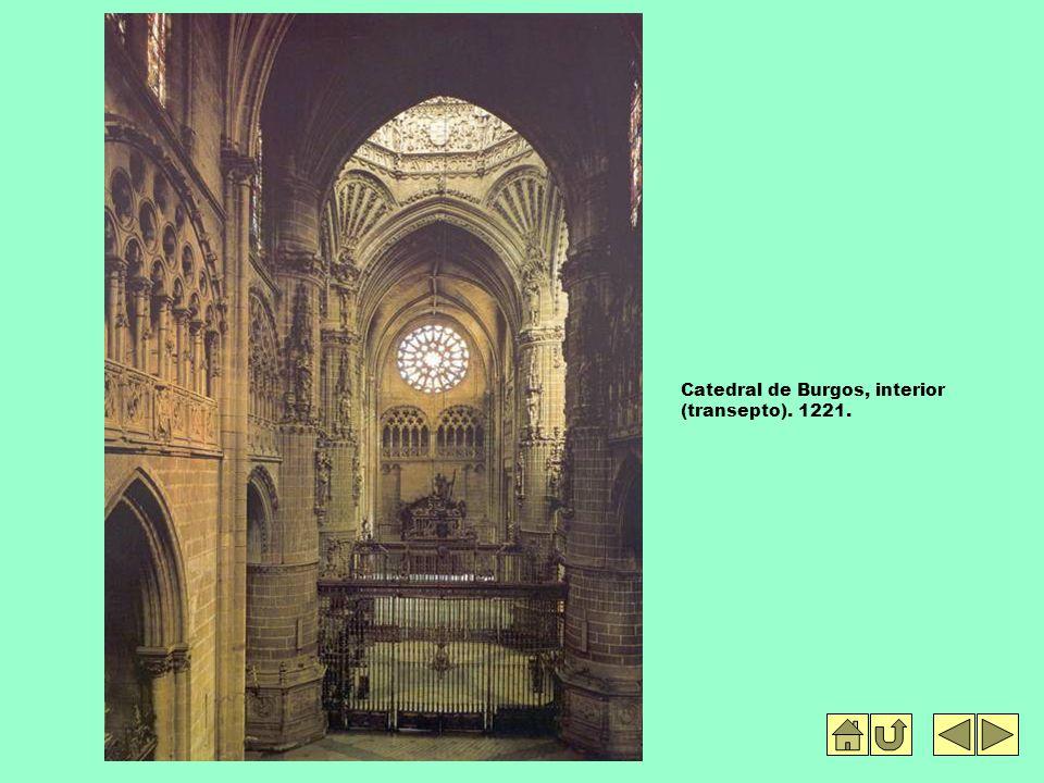 Catedral de Burgos, interior (transepto). 1221.