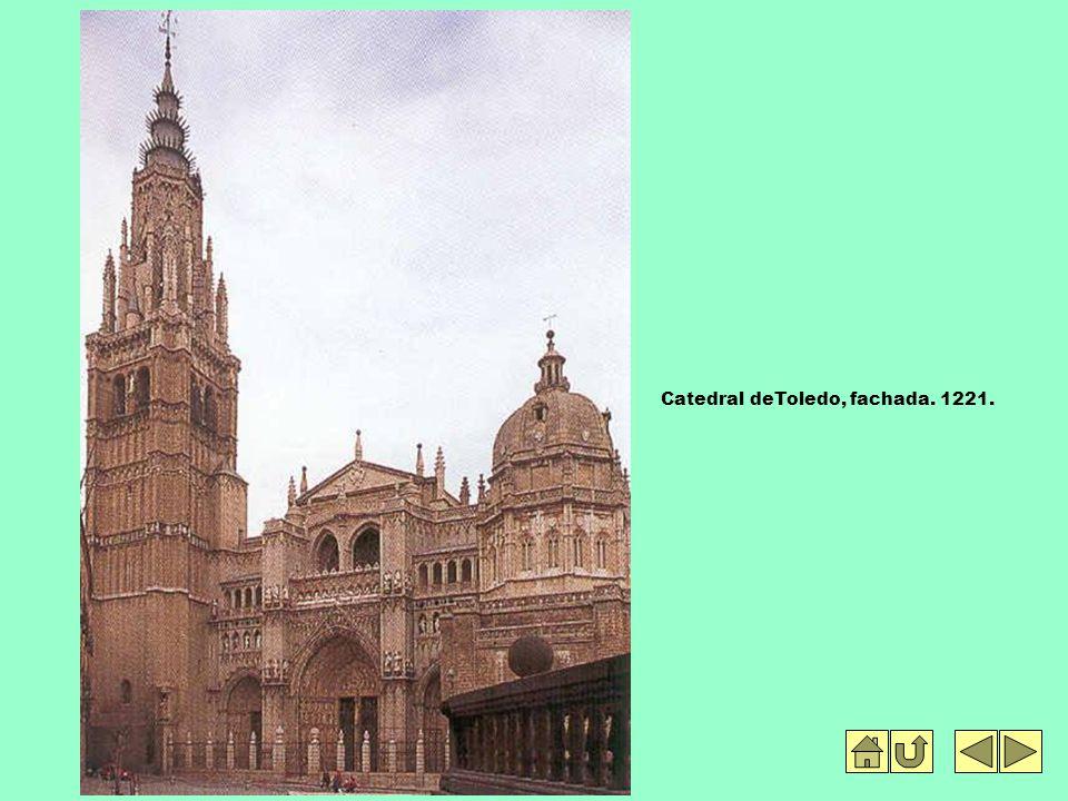 Catedral deToledo, fachada. 1221.