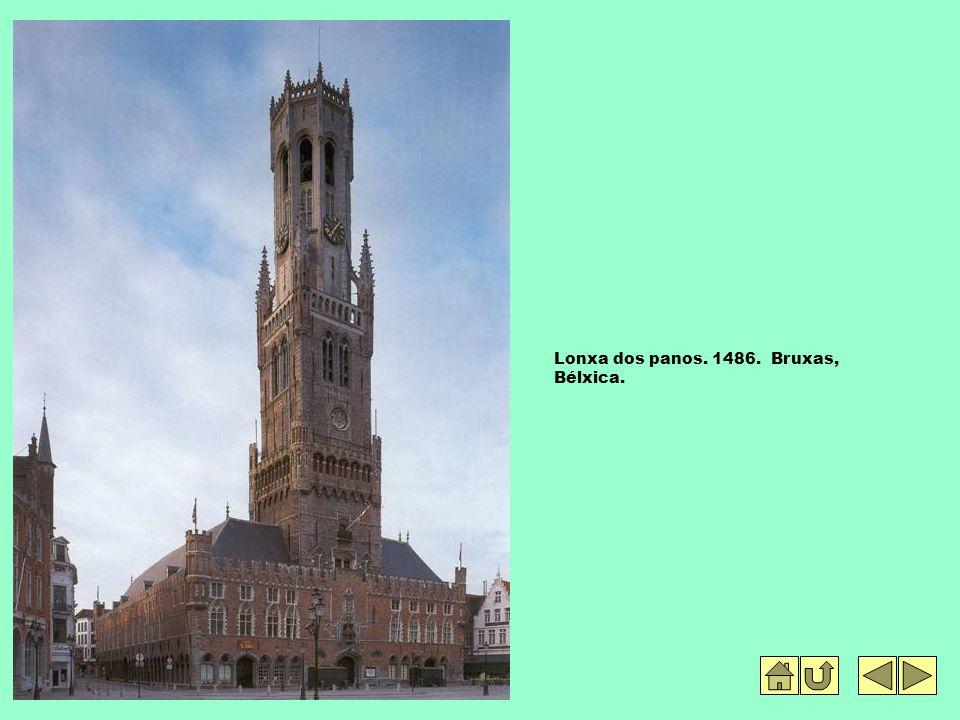 Lonxa dos panos. 1486. Bruxas, Bélxica.