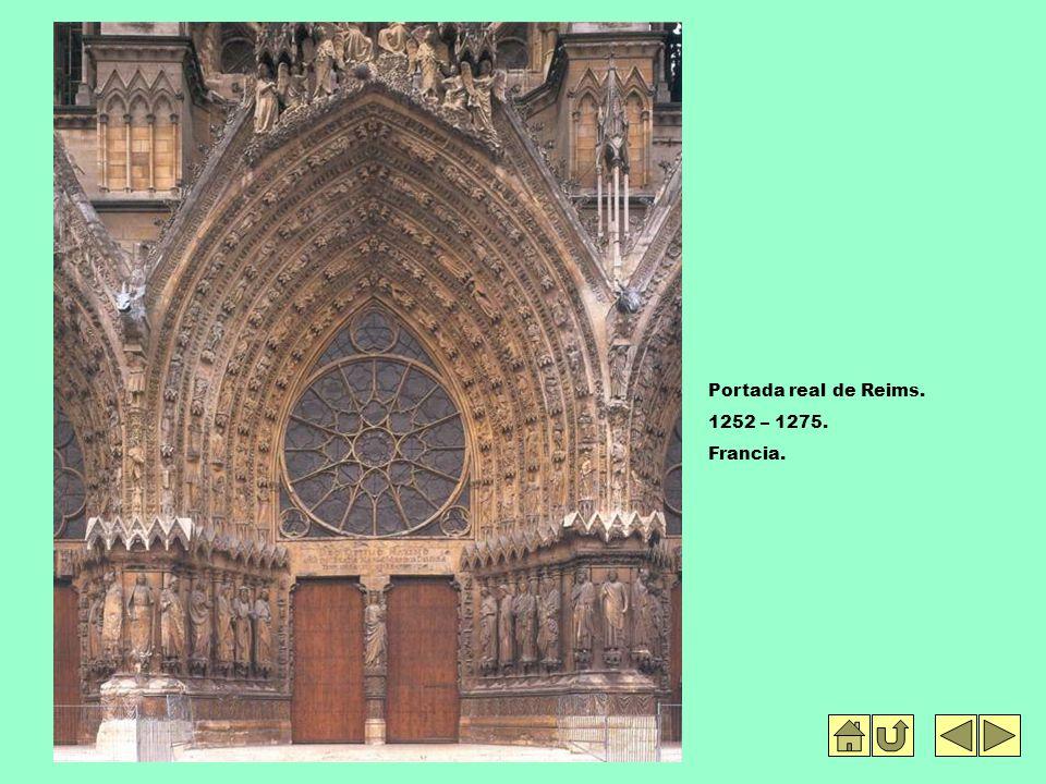Portada real de Reims. 1252 – 1275. Francia.