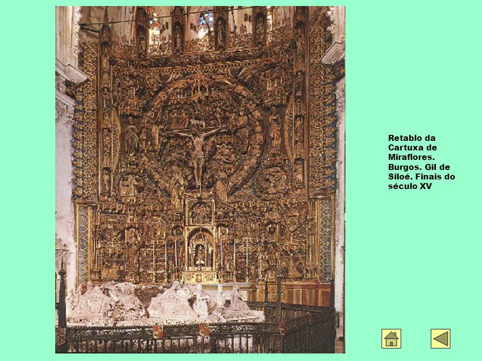 Retablo da Cartuxa de Miraflores. Burgos. Gil de Siloé. Finais do século XV