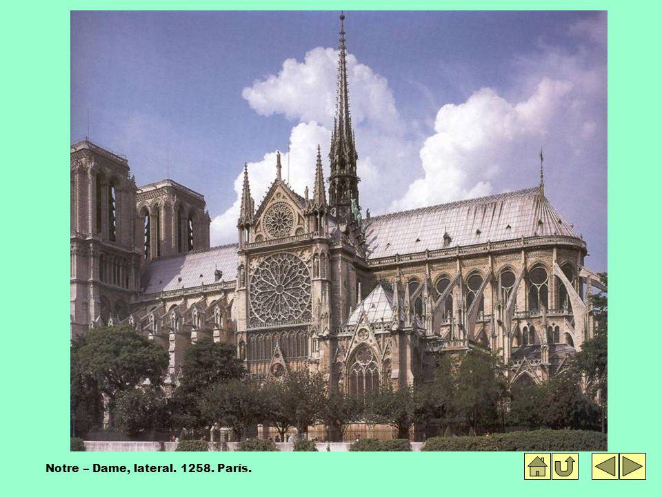 Notre – Dame, lateral. 1258. París.