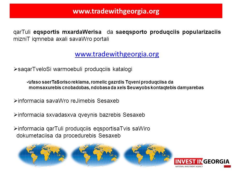 www.tradewithgeorgia.org qarTuli eqsportis mxardaWerisa da saeqsporto produqciis popularizaciis mizniT iqmneba axali savaWro portali www.tradewithgeor