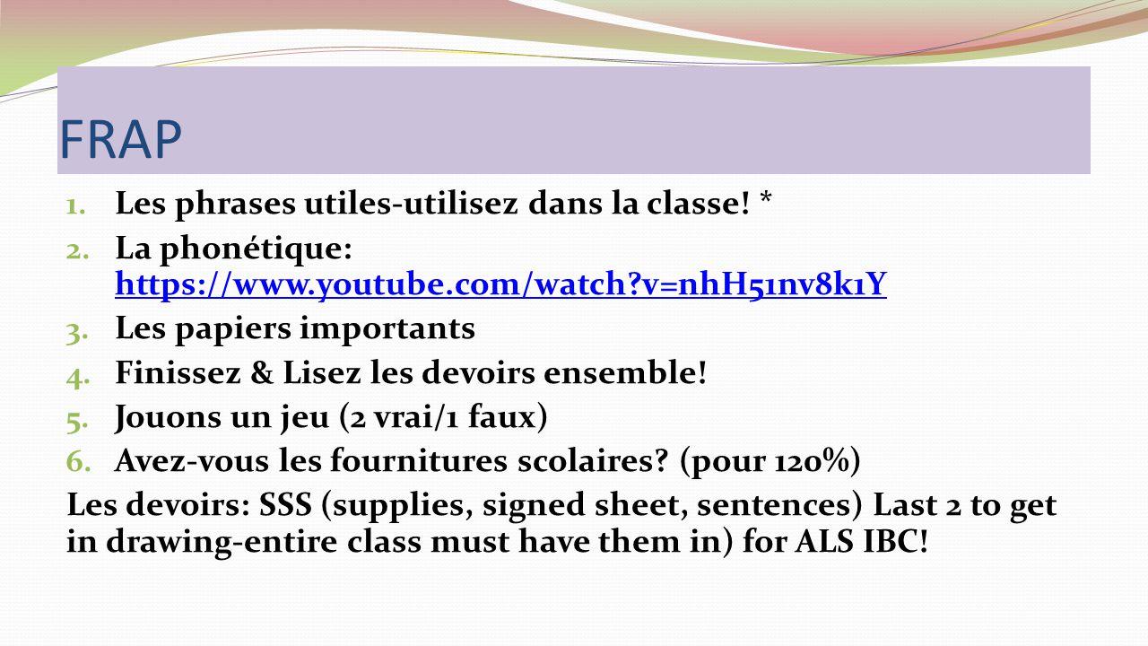 FRAP 1. Les phrases utiles-utilisez dans la classe.