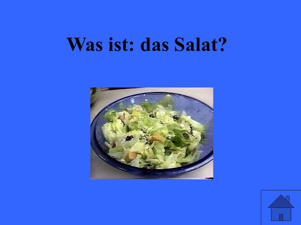Was ist: das Salat