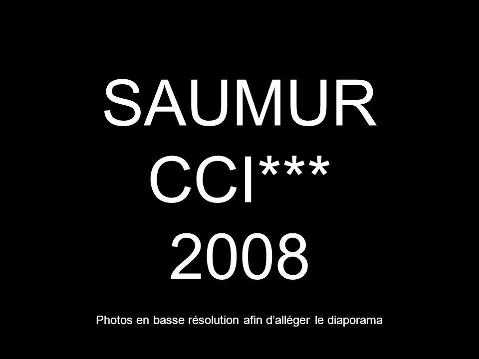 SAUMUR CCI*** 2008 Photos en basse résolution afin d'alléger le diaporama