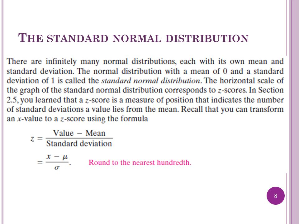 T HE STANDARD NORMAL DISTRIBUTION 8