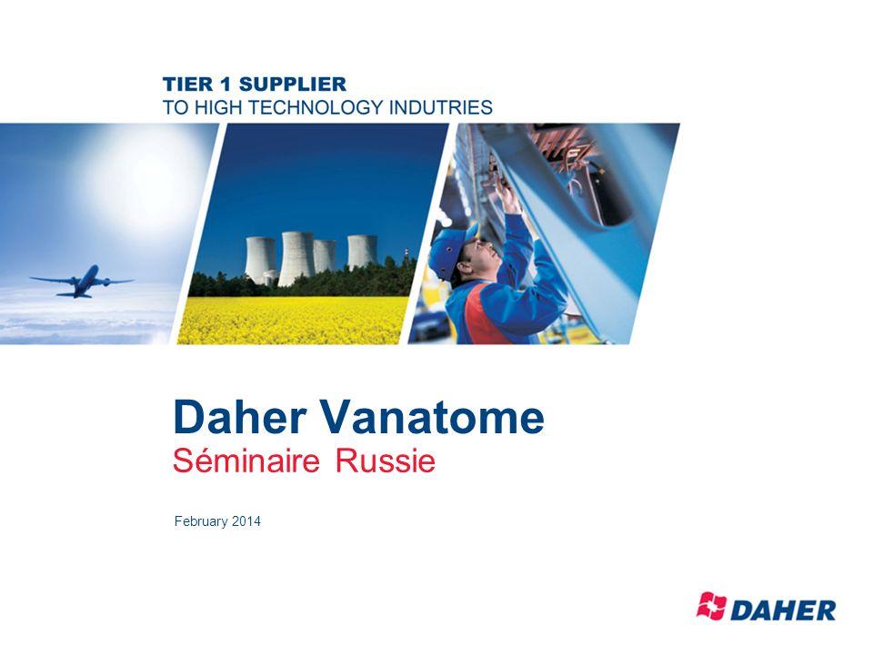 Daher Vanatome Séminaire Russie February 2014