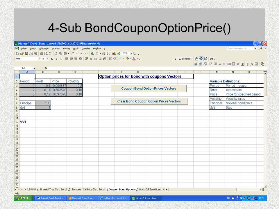 4-Sub BondCouponOptionPrice()