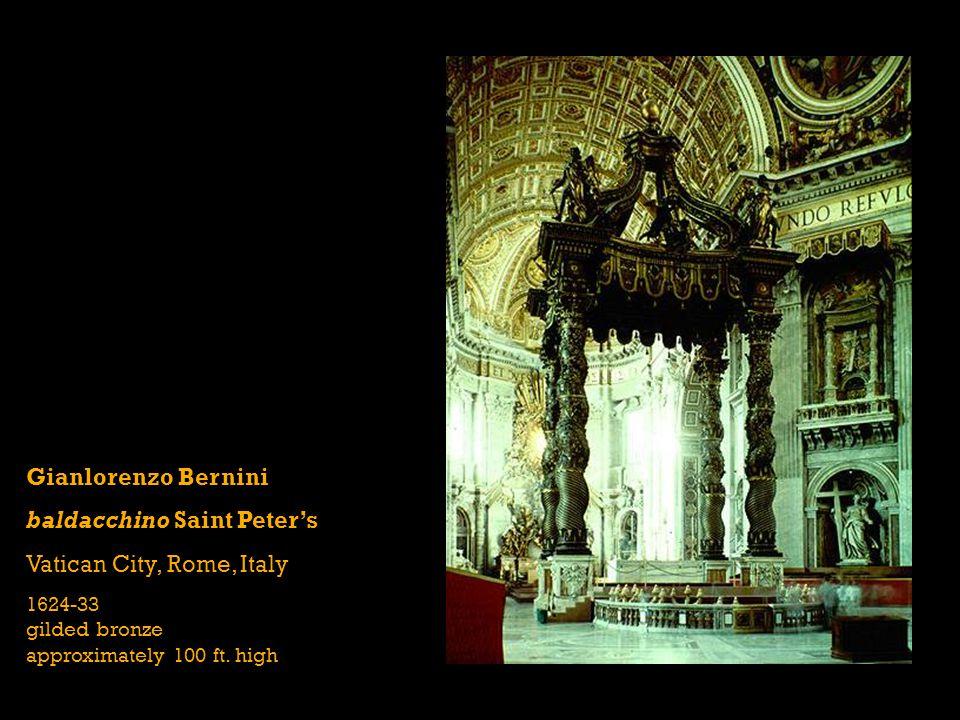Gianlorenzo Bernini baldacchino Saint Peter's Vatican City, Rome, Italy 1624-33 gilded bronze approximately 100 ft.