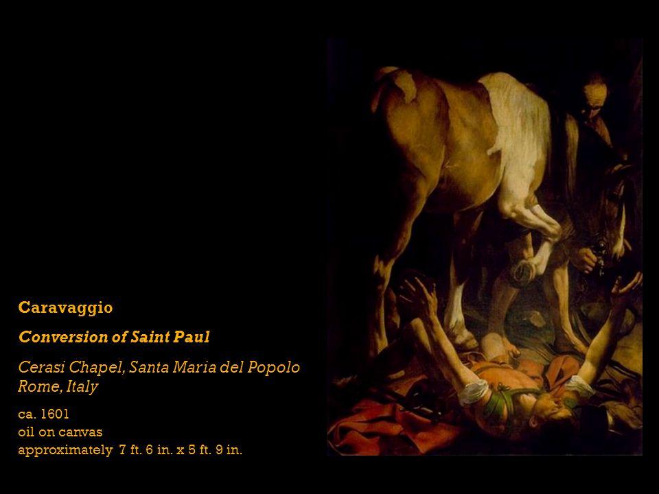 Caravaggio Conversion of Saint Paul Cerasi Chapel, Santa Maria del Popolo Rome, Italy ca.