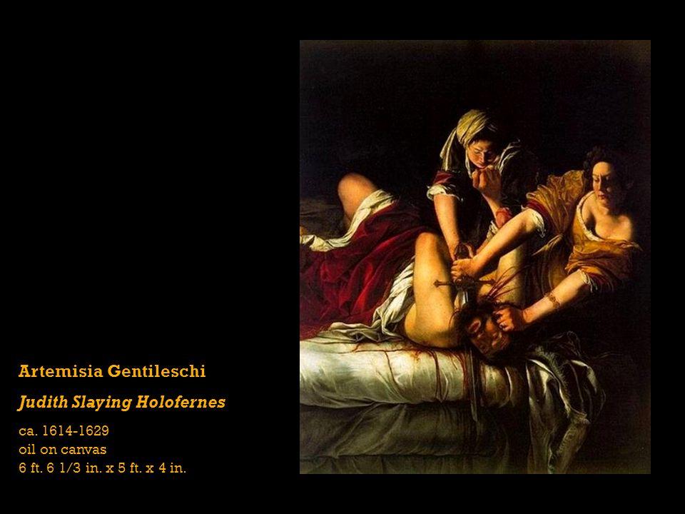 Artemisia Gentileschi Judith Slaying Holofernes ca.