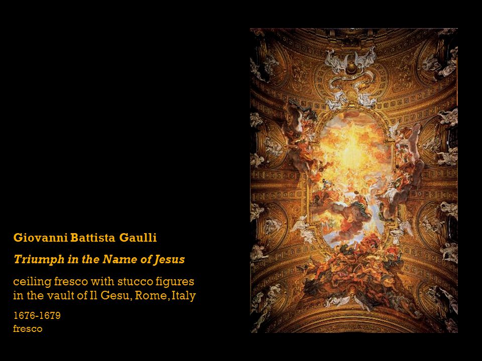 Giovanni Battista Gaulli Triumph in the Name of Jesus ceiling fresco with stucco figures in the vault of Il Gesu, Rome, Italy 1676-1679 fresco