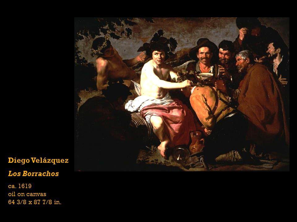 Diego Velázquez Los Borrachos ca. 1619 oil on canvas 64 3/8 x 87 7/8 in.