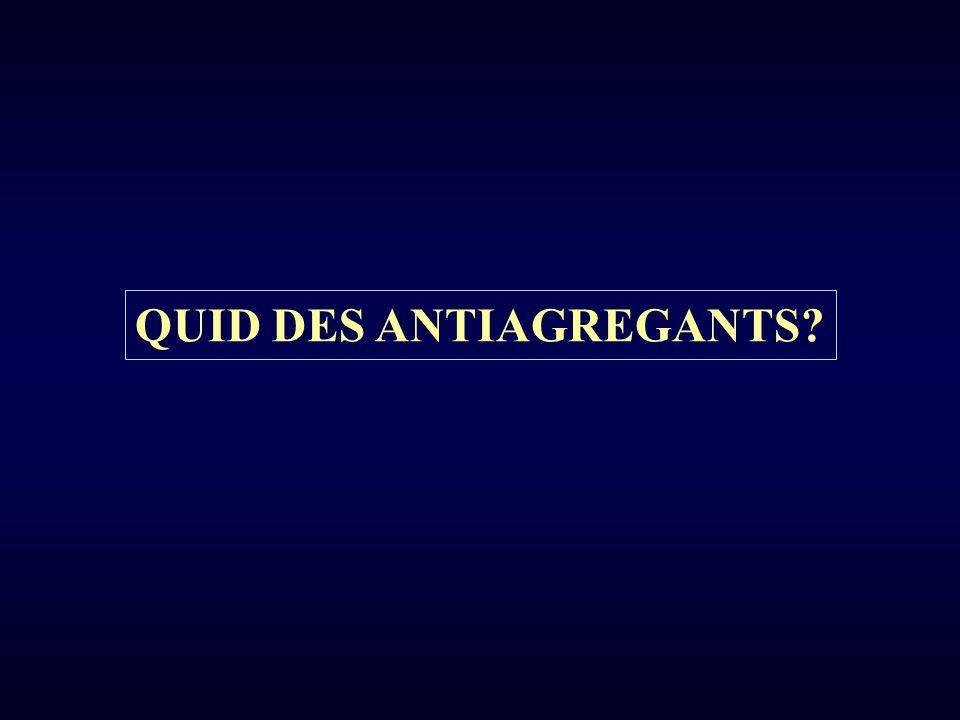 QUID DES ANTIAGREGANTS