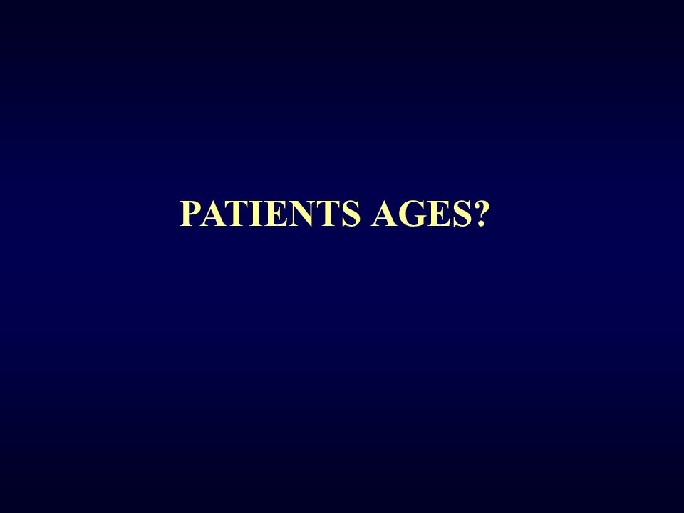 PATIENTS AGES