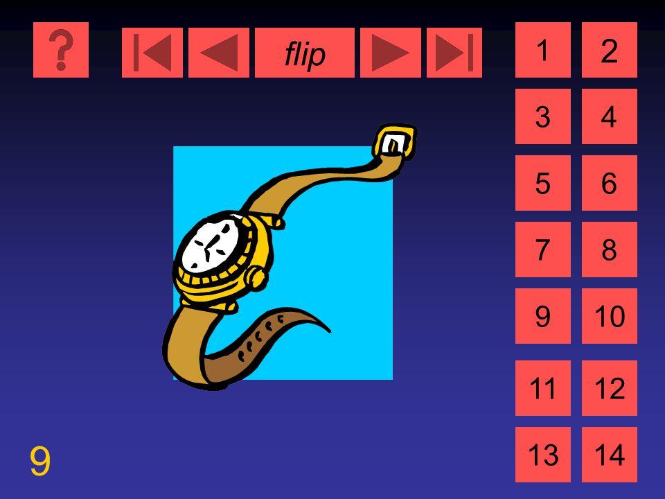 flip 9 1 3 2 4 5 7 6 8 910 1112 1314