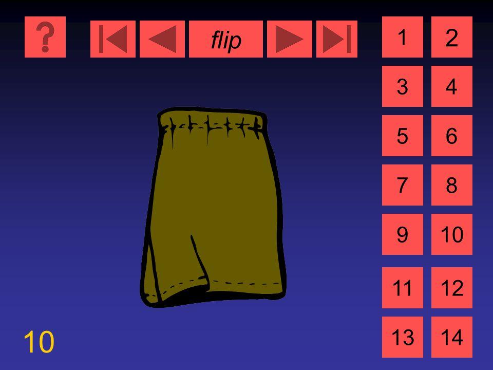 flip 10 1 3 2 4 5 7 6 8 9 1112 1314